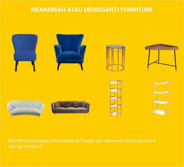 Mengganti Atau Menambah Furniture