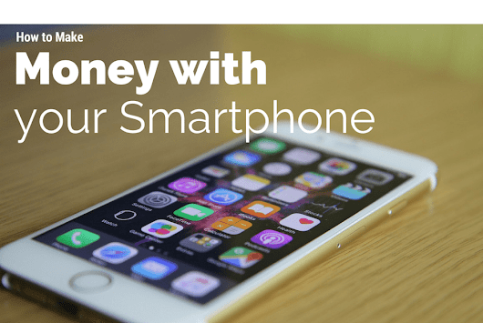 4 Ways To Make Money Online With Smartphone