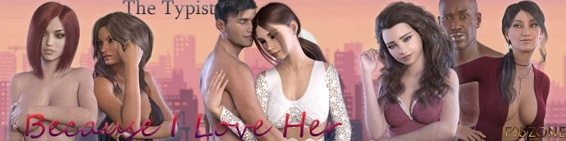 Because I Love Her [v1.0] [The Typist]
