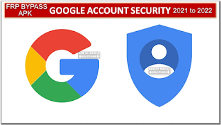 Android Google Account Bypass APK Collection FRP Bypass 2021 to 2022