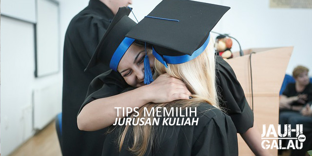 Tips Efektif Untuk Memilih Jurusan Kuliah