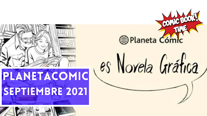 Novedades Planeta Cómic para Septiembre 2021