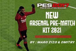 Arsenal Prematch 2021 - PES 2017