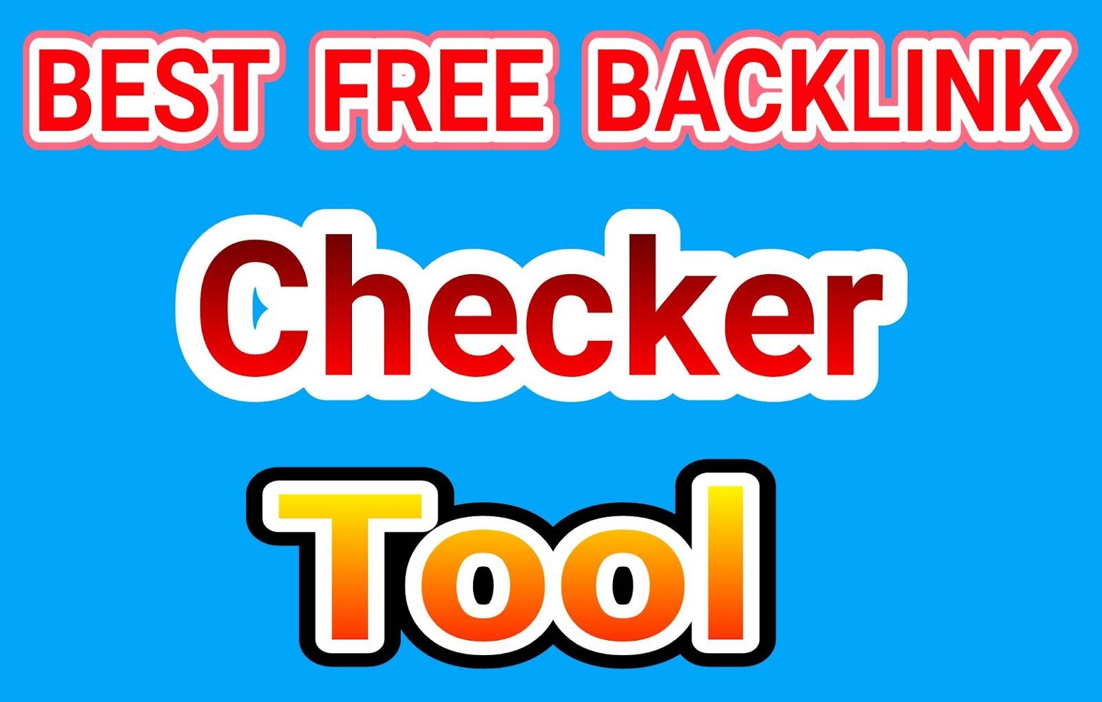 Best free Backlink checker tool