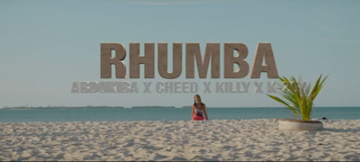 VIDEO AbduKiba X Cheed X Killy X K-2GA – Rhumba (Official Video) Mp4 Download