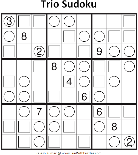 Trio Sudoku (Fun With Sudoku #142)