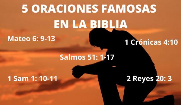 5 ORACIONES FAMOSAS EN LA BIBLIA