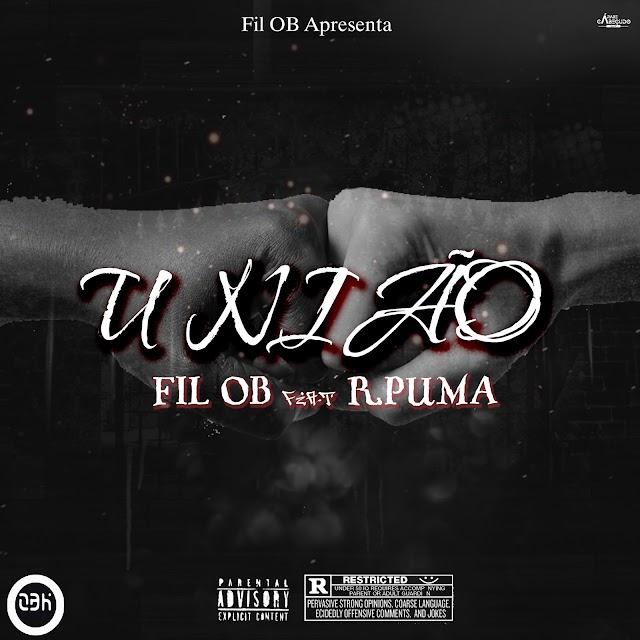 Fil OB feat R.Puma - União   Música