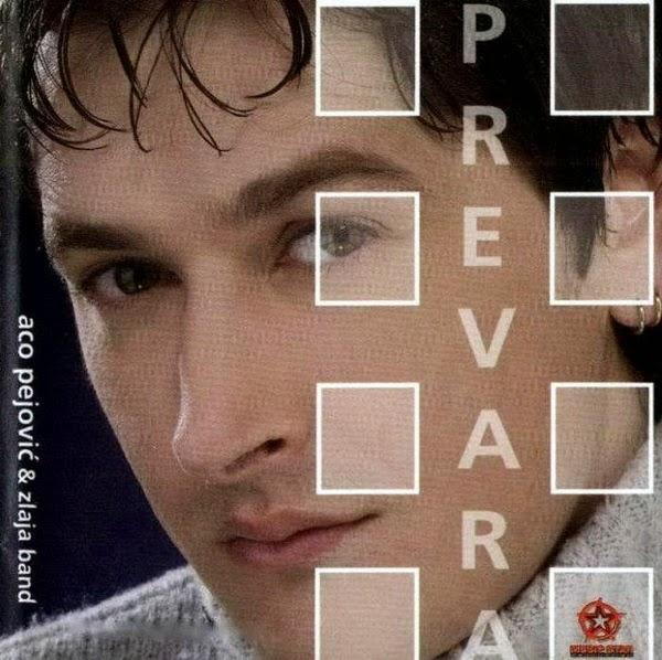 Aco Pejovic - Diskografija  2002+-+Prevara+1