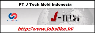 LOKER Terbaru di Jababeka PT J Tech Mold Indonesia Cikarang