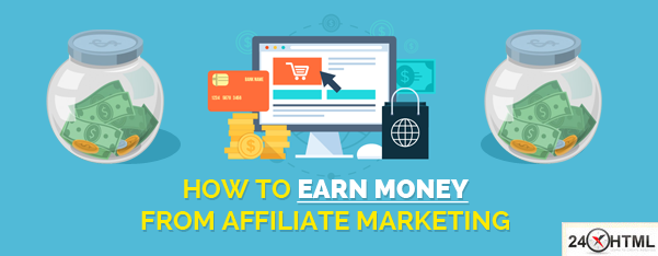 What is affiliate marketing and how to earn money?