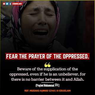 Quotes Of Prophet Muhammad, Inspirational Sayings Of Prophet Muhammad, Fear The Prayer Of The Oppressed