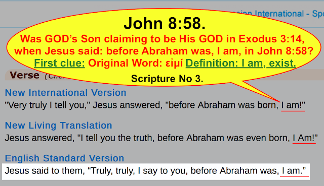 John 8:58. Was GOD's Son claiming to be His GOD in Exodus 3:14, when Jesus said: before Abraham was, I am, in John 8:58?