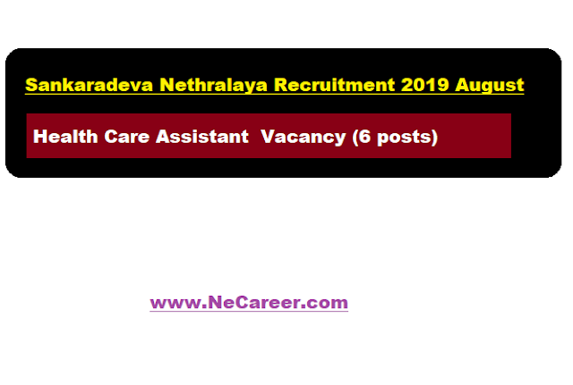 Sankaradeva Nethralaya Recruitment 2019 August