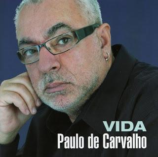 Paulo de Carvalho - Vida  2006