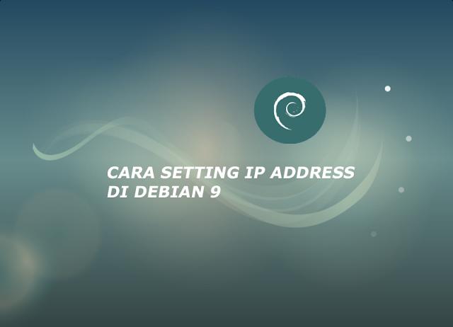 setting ip address di debian 9