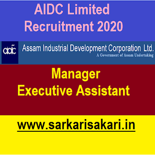 Assam Industrial Development Corporation Ltd. (AIDC Ltd) has released a recruitment notification for 9 posts of Manager and Executive Assistant. Interested candidates may check the vacancy details and apply online (Email).
