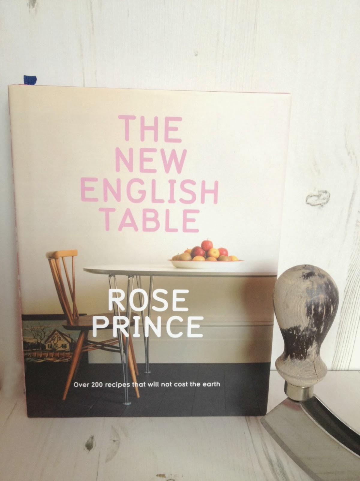 The New English Table Cook Book by Rose Prince