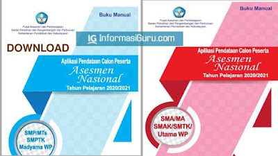 Download Buku Manual Aplikasi Pendataan Calon Peserta Asesmen Nasional (AKM) Tahun 2020/2021 Jenjang SMP/MTS/SMPTK dan  SMA/MA/SMAK/SMTK I PDF