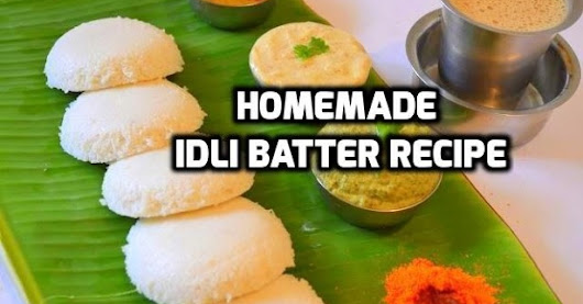 Idli Recipe / How to make batter for Idli / Idli Dosa Batter Recipe / Healthy Breakfast Recipes