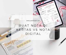 Buat Nota Di Kertas VS Nota Digital