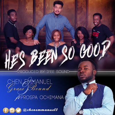 Chen Emmanuel - He's Been So Good Lyrics