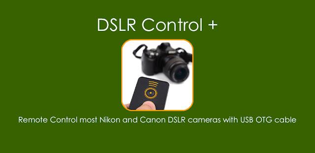 قم بتنزيل DSLR Control - Camera Remote Controller Pro 4.3.9 - تطبيق التحكم في الكاميرا DSLR مع هاتفك الاندرويد