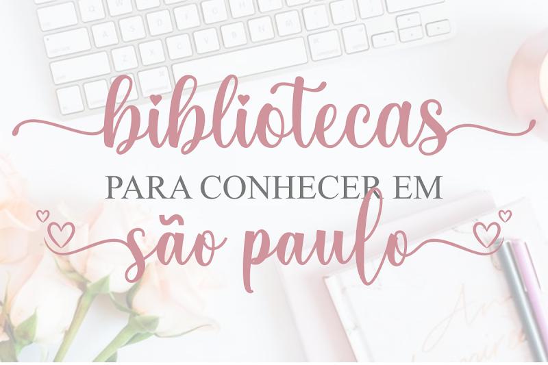 💗Bibliotecas Para Conhecer em São Paulo
