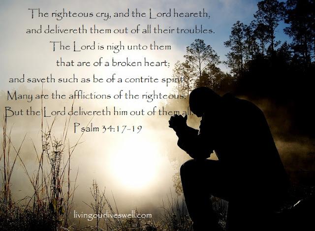 Meditating on God's promises from Psalm 34: 17-19
