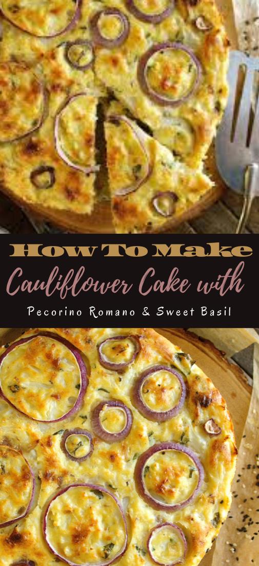 Cauliflower Cake with Pecorino Romano & Sweet Basil #healthyfood #dietketo #breakfast #food