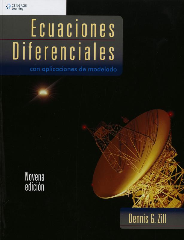 Ecuaciones diferenciales - Dennis Zill - 9na edicion [Libro] [Solucionario]