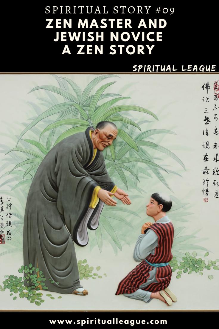 Zen Master and Jewish Novice - A Zen Story