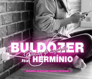 Bulldozer Ft. Herminio - Damas De MB