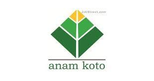 Lowongan Kerja PT Anam Koto