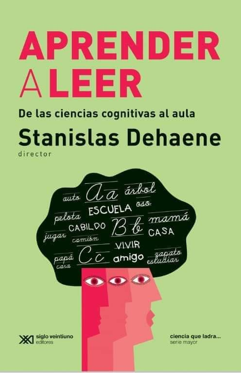 Neuroeducacion: Aprender a leer: De las ciencias cognitivas al aula