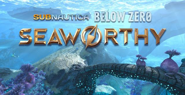 Subnautica: Below Zero Seaworthy