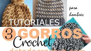 Gorros para hombres a crochet / 3 tutoriales en español