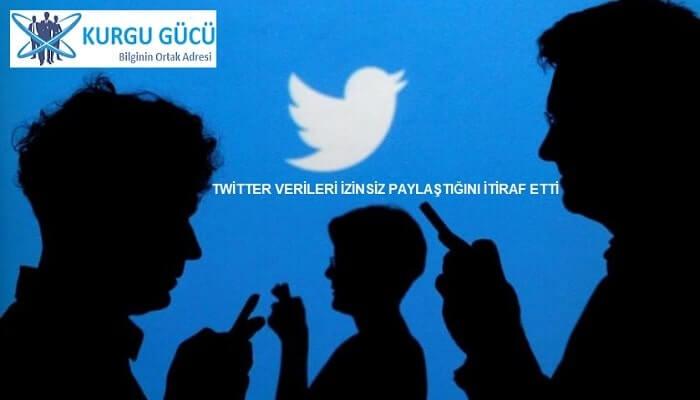 Twitter Verileri Yanlışlıkla İzinsiz Paylaştığını Açıkladı - Kurgu Gücü