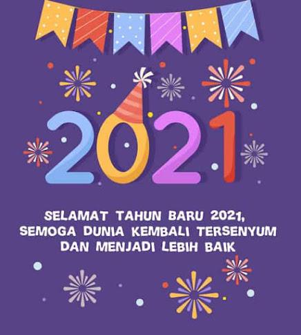 Ucapan Selamat Tahun Baru 2021 Terlengkap - Review Teknologi Sekarang