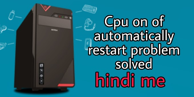 Cpu on of automatically restart problem solved