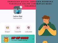 Kemajuan Digital Bersama Membuka Tabungan Online SimobiPlus Bank Sinarmas