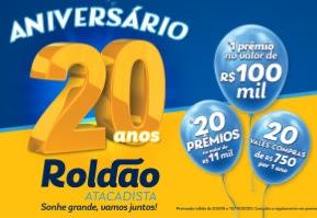 Promoção Aniversário 2020 Roldão 20 Anos 500 Mil em Prêmios
