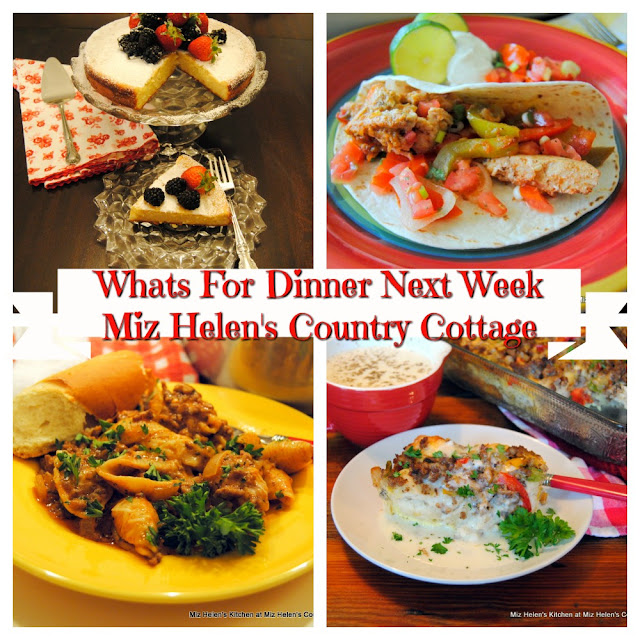 Whats For Dinner Next Week,9-13-20 at Miz Helen's Country Cottage