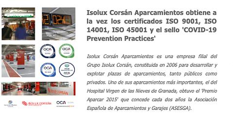 Isolux Corsán Aparcamientos obtiene simultáneamente las certificaciones ISO 9001, 14001 y 45001, así como el sello 'COVID-19 Prevention Practices' con la ayuda de Cuevas y Montoto Consultores