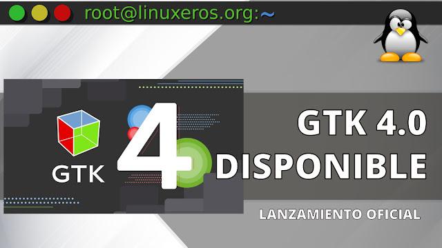 GTK 4.0 lanzado oficialmente tras cuatro años de desarrollo