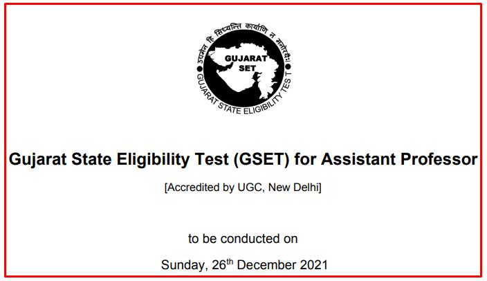 Gujarat State Eligibility Test (Gujarat SET) December 2021 Notification Out