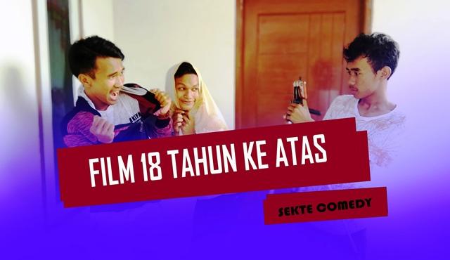 Naskah Film Pendek Lucu: Film 18 Tahun Ke Atas - Sekte Comedy