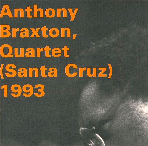 Anthony Braxton, Quartet (Santa Cruz) 1993