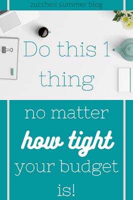 Budget tip even when money is tight