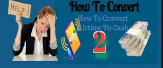 NEW TESTED FAST & SIMPLE WAYS TO CONVERT AIRTIME CREDIT TO CASH 2021